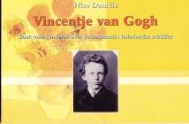 Vincent(je) van Gogh