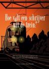 Hoe valt een schrijver uit de trein?