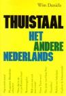 Thuistaal het andere Nederlands