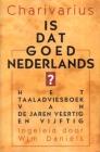 Charivarius, Is dat goed Nederlands?
