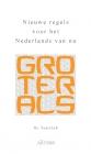 Groter als; nieuwe normen voor het Nederlands van nu